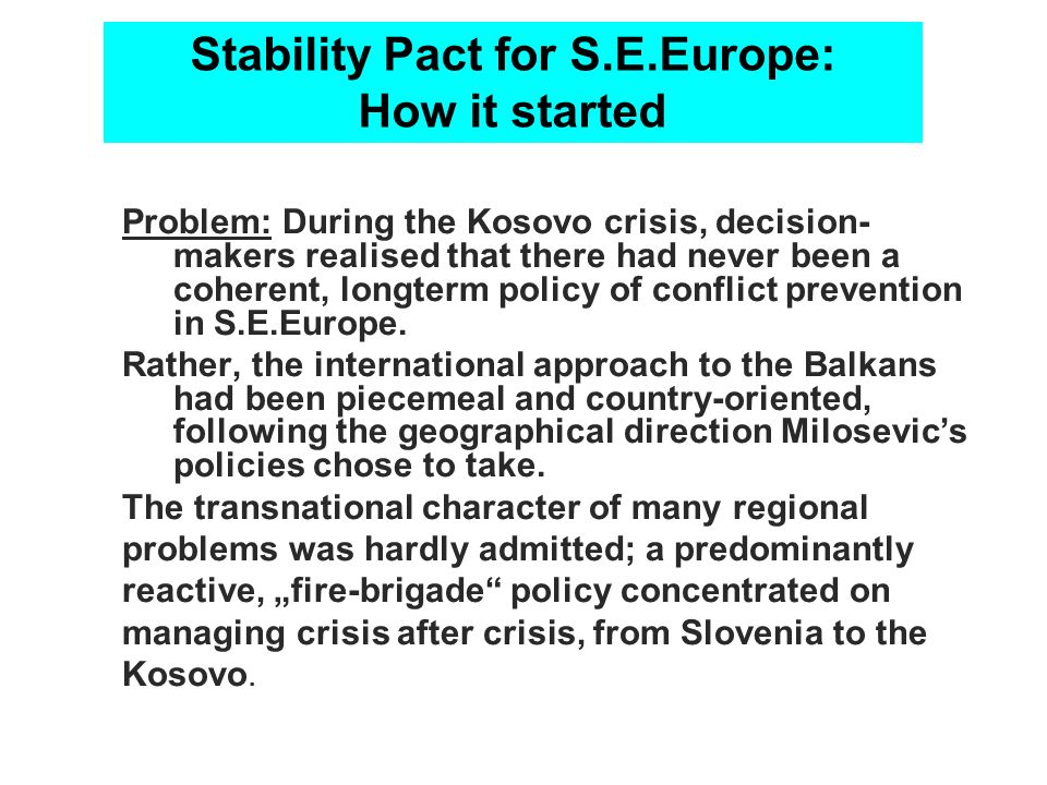 Stability Pact for S.E.Europe: How it started