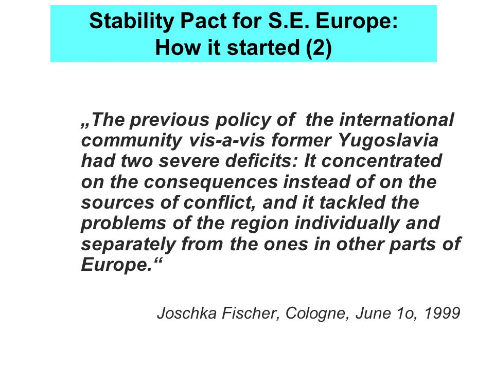 Stability Pact for S.E. Europe: How it started (2)
