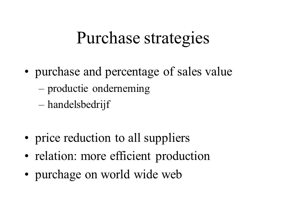 Purchase strategies purchase and percentage of sales value