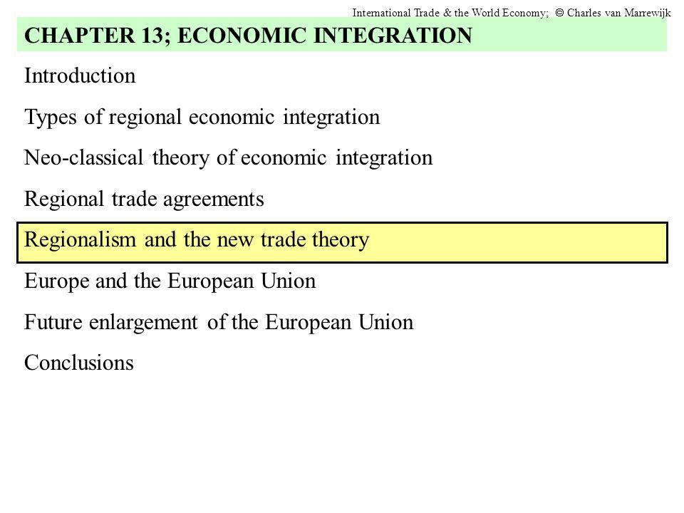 a description of economists on regional trade agreements Start studying regional trade liberalization regional trade agreements not trade diversion as economists define it—please see below.