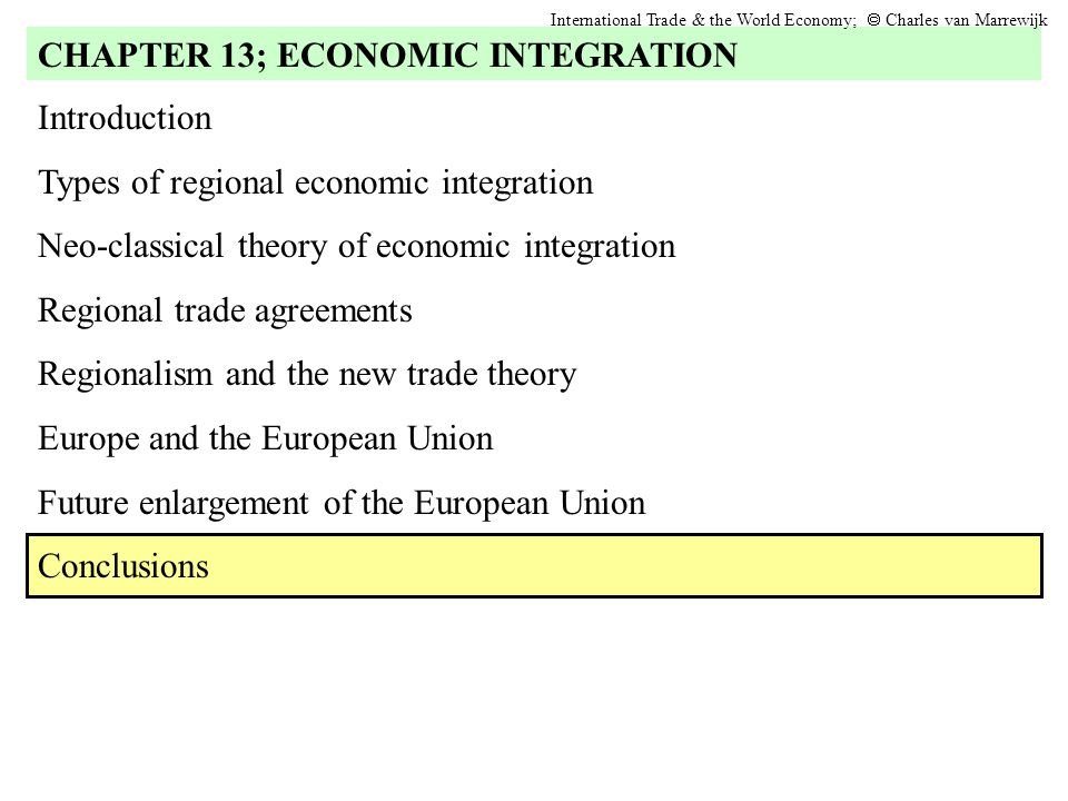 CHAPTER 13; ECONOMIC INTEGRATION