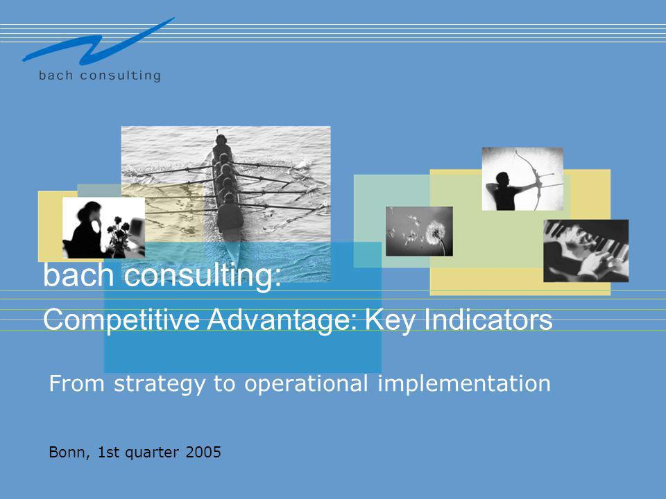 bach consulting: Competitive Advantage: Key Indicators