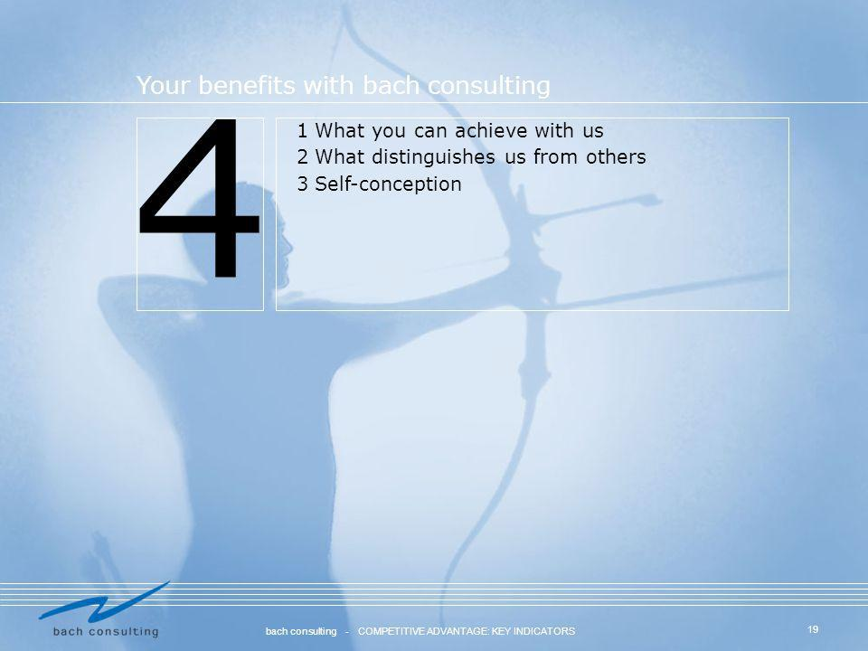 4 Your benefits with bach consulting 1 What you can achieve with us