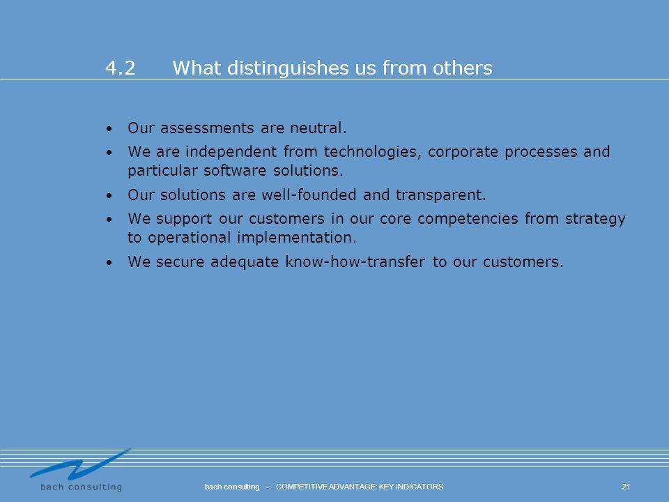 4.2 What distinguishes us from others