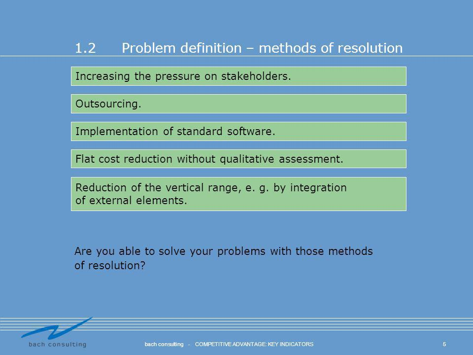 1.2 Problem definition – methods of resolution