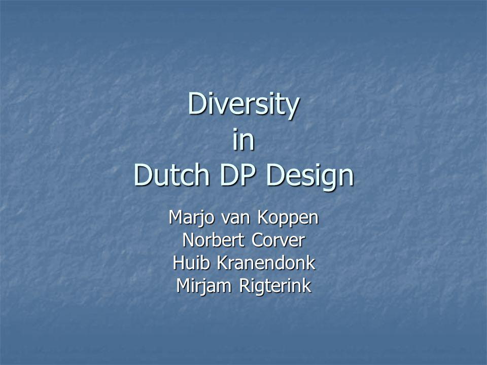 Diversity in Dutch DP Design