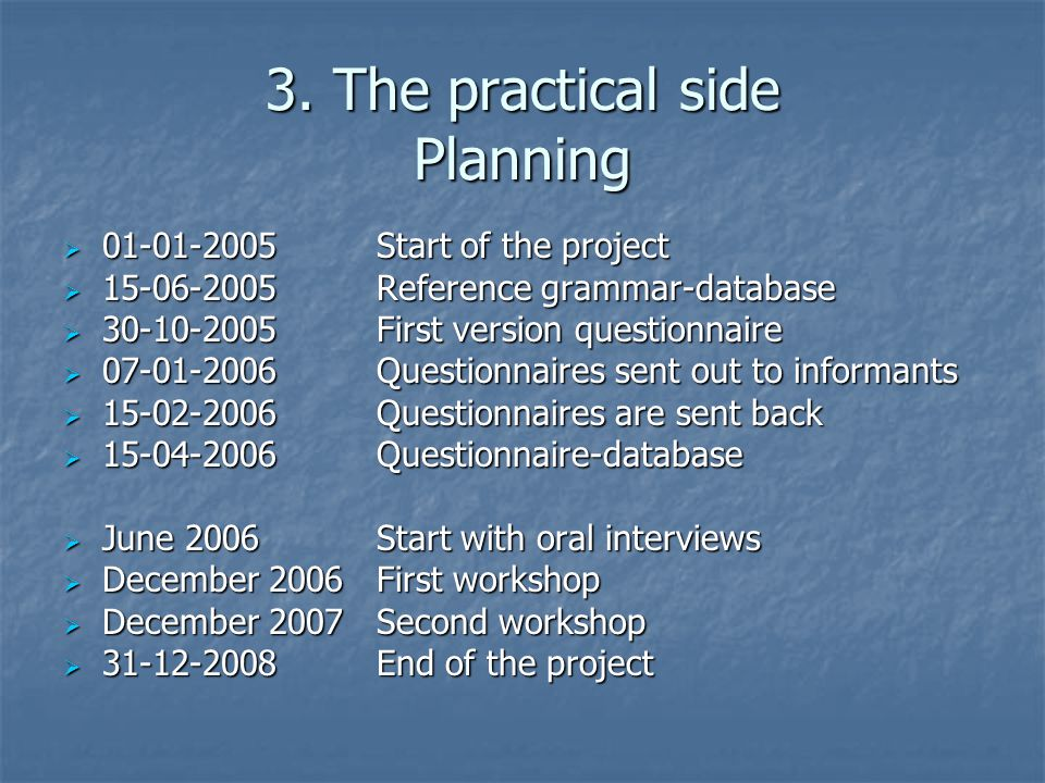 3. The practical side Planning