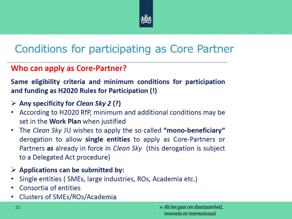 Conditions for participating as Core Partner