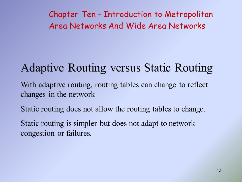 Adaptive Routing versus Static Routing