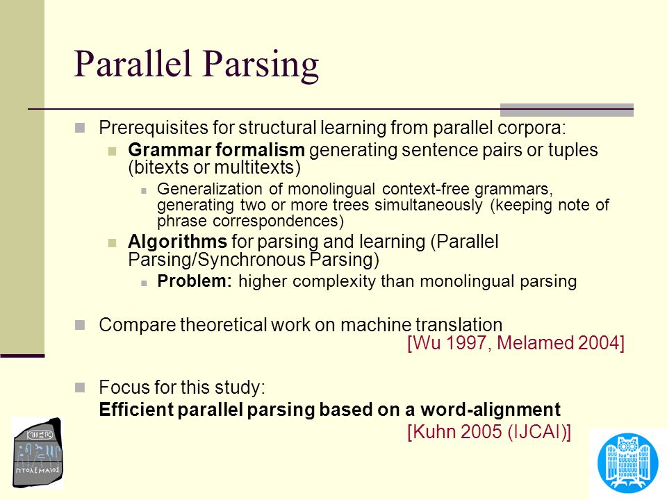 Parallel Parsing Prerequisites for structural learning from parallel corpora: