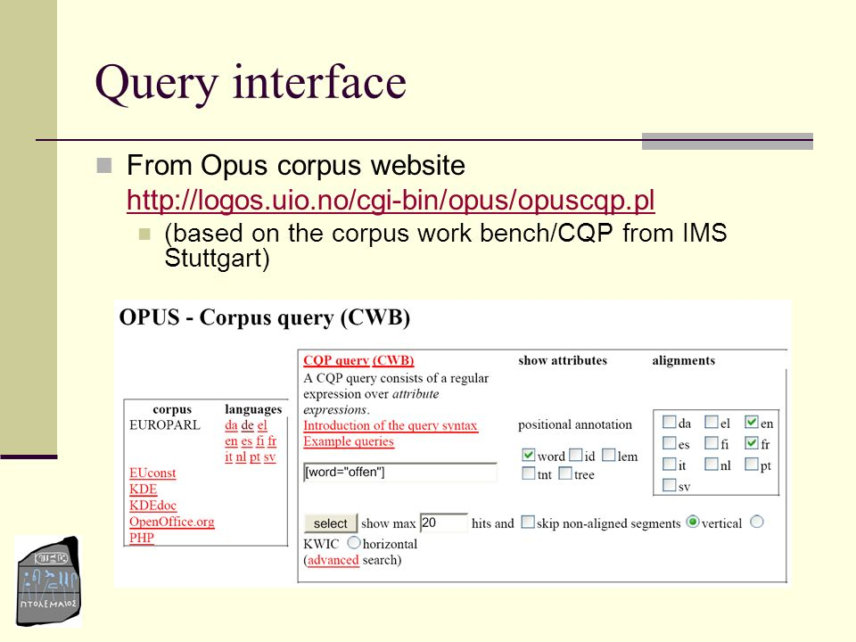 Query interface From Opus corpus website
