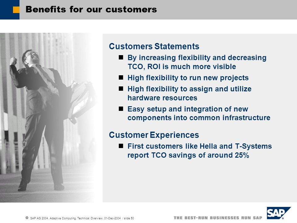 Benefits for our customers