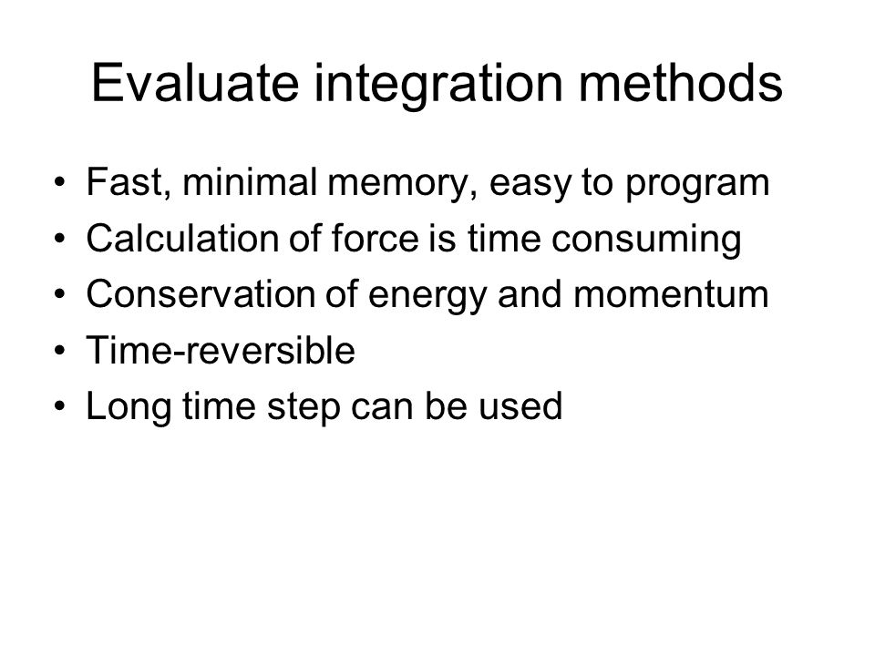 Evaluate integration methods