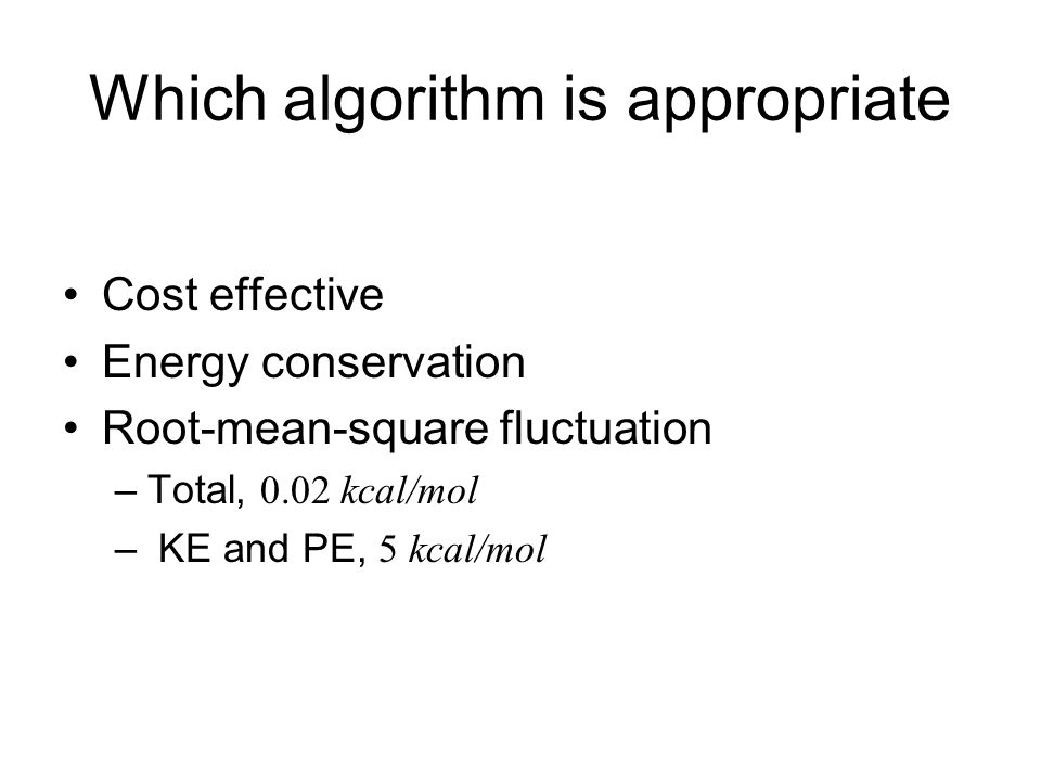 Which algorithm is appropriate