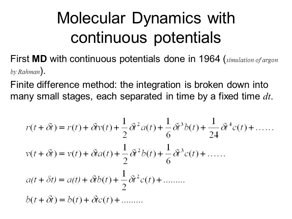 Molecular Dynamics with continuous potentials