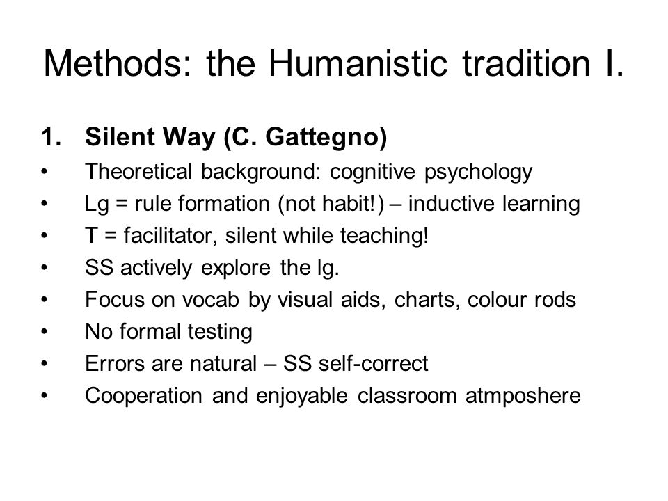 Methods: the Humanistic tradition I.