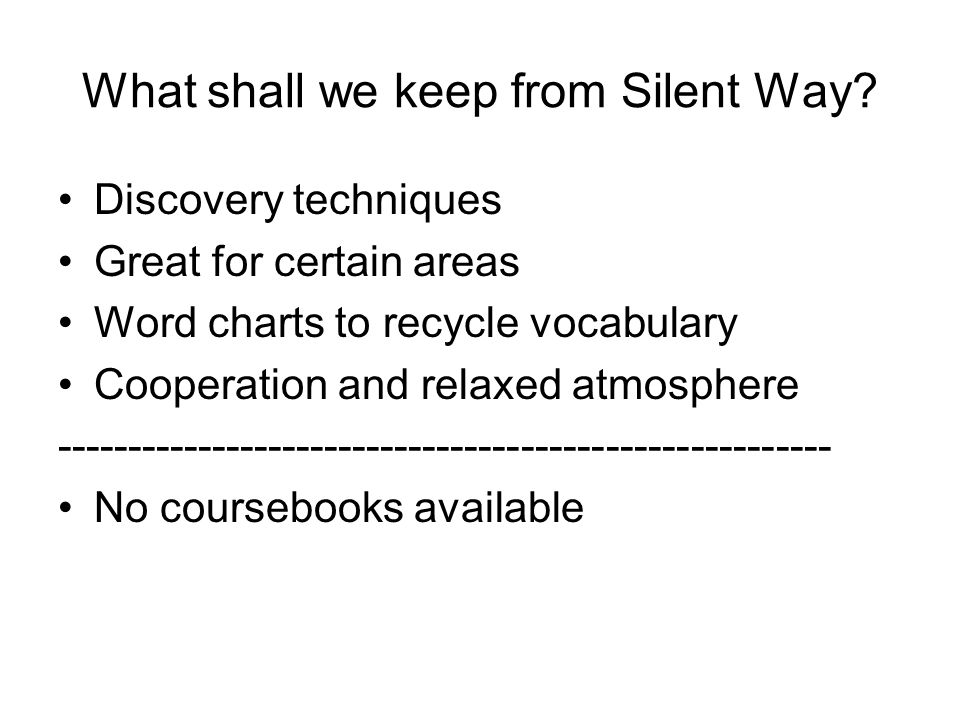 What shall we keep from Silent Way