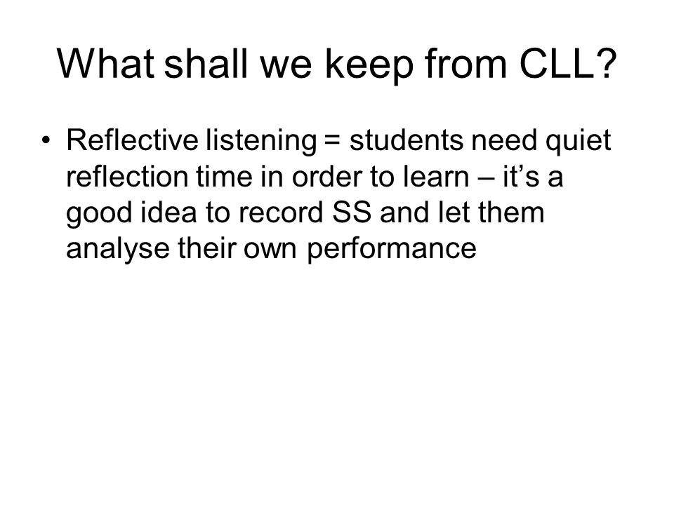 What shall we keep from CLL