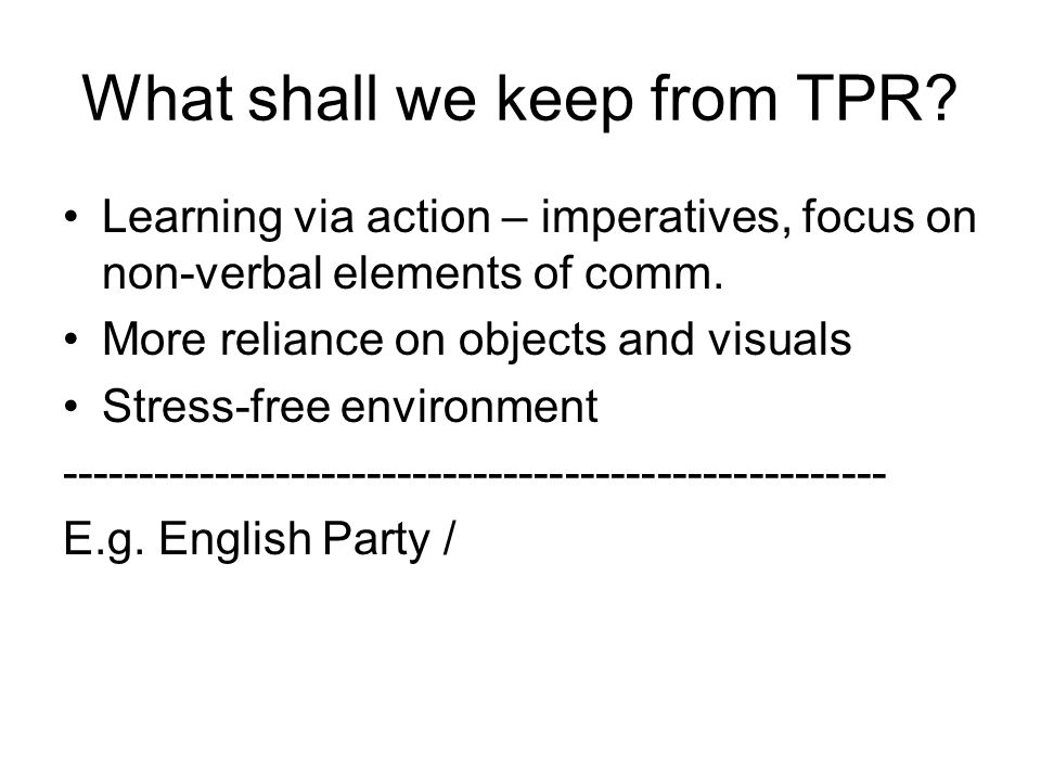What shall we keep from TPR