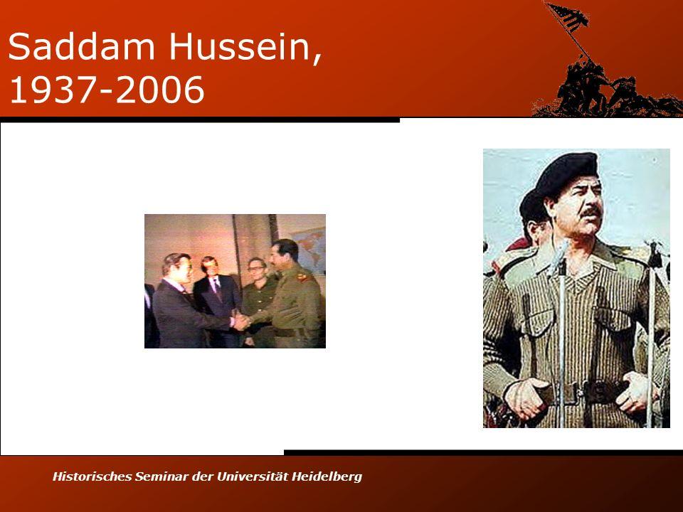 Saddam Hussein, 1937-2006 Historisches Seminar der Universität Heidelberg