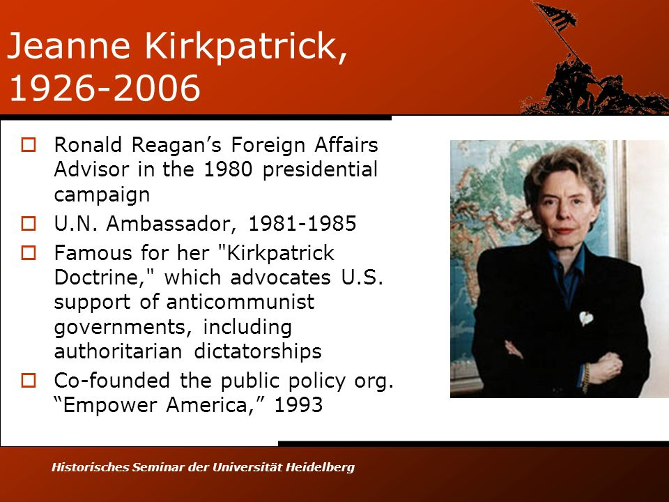 Jeanne Kirkpatrick, 1926-2006 Ronald Reagan's Foreign Affairs Advisor in the 1980 presidential campaign.