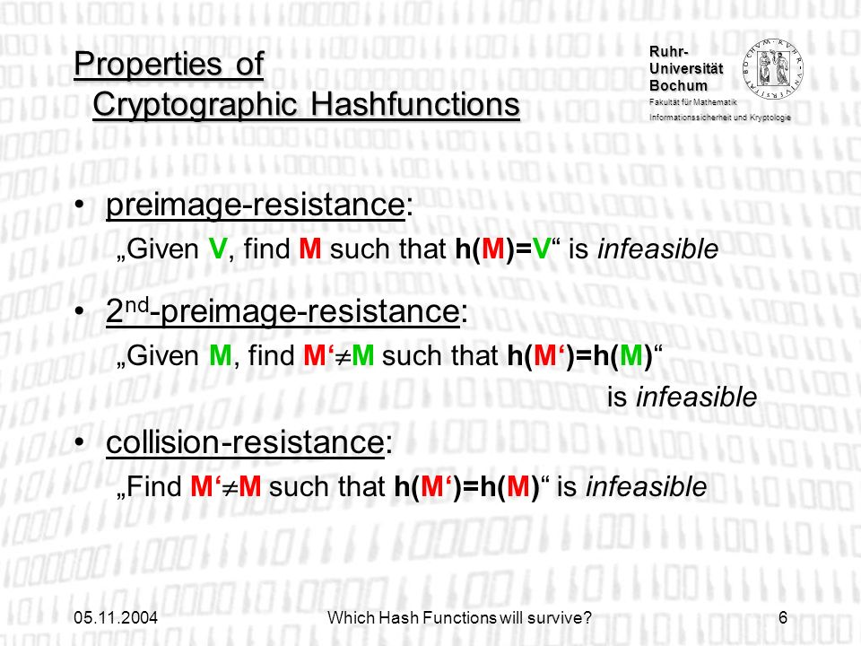 Properties of Cryptographic Hashfunctions