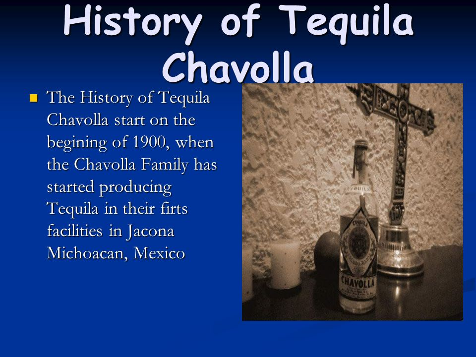 History of Tequila Chavolla