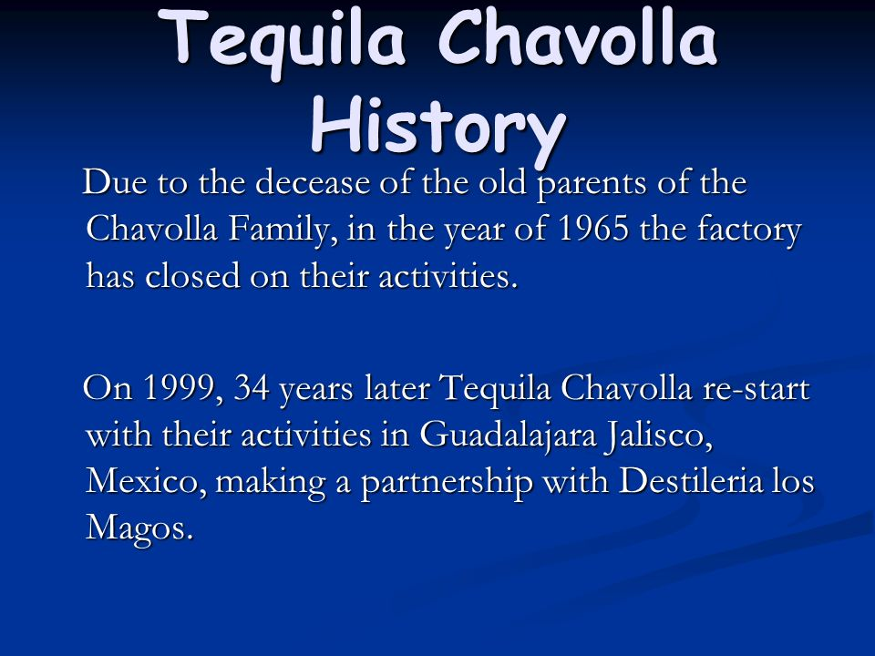 Tequila Chavolla History
