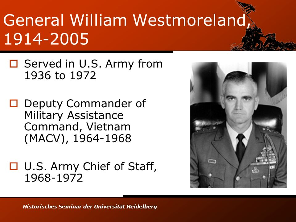 General William Westmoreland, 1914-2005