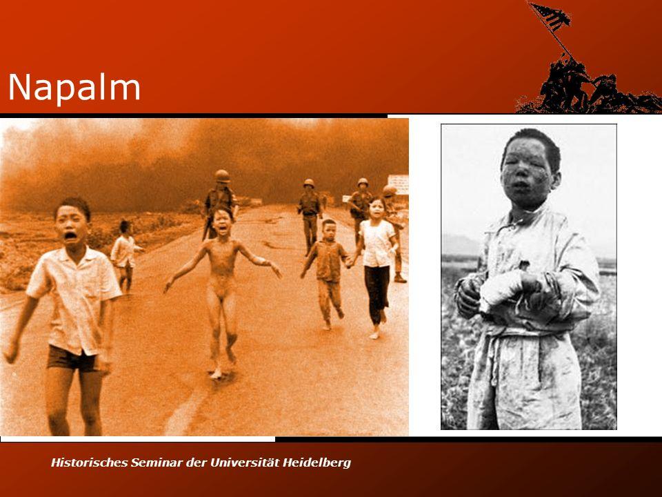 Napalm Historisches Seminar der Universität Heidelberg