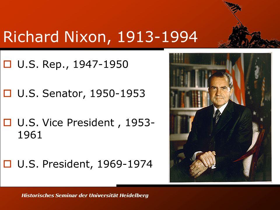 Richard Nixon, 1913-1994 U.S. Rep., 1947-1950 U.S. Senator, 1950-1953