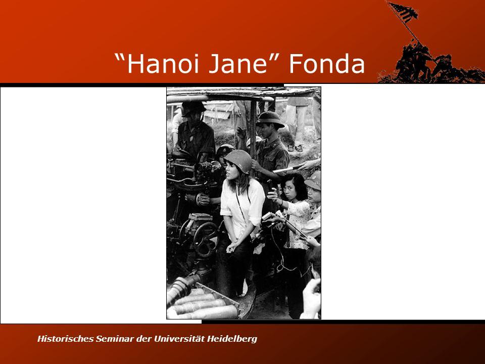 Hanoi Jane Fonda Historisches Seminar der Universität Heidelberg