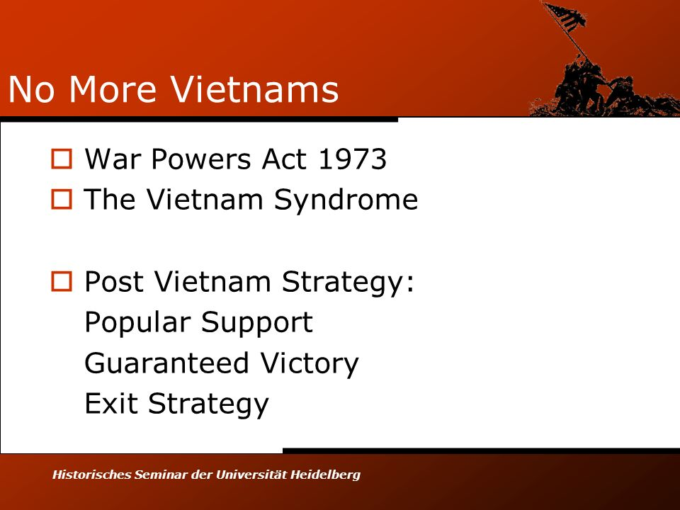 No More Vietnams War Powers Act 1973 The Vietnam Syndrome