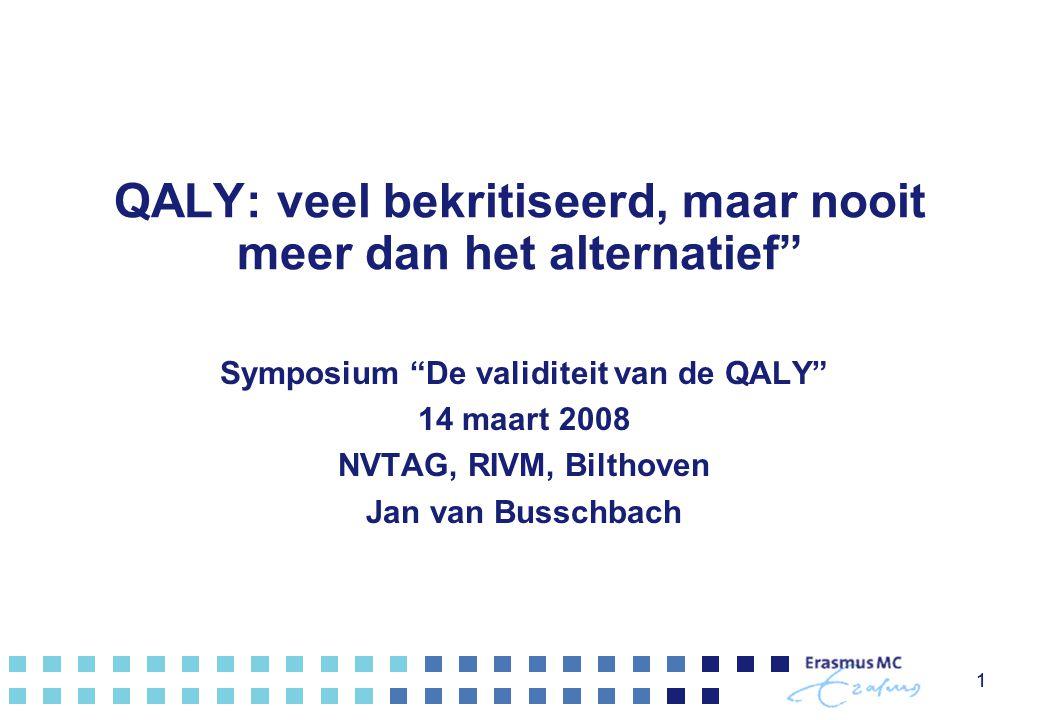 QALY: veel bekritiseerd, maar nooit meer dan het alternatief
