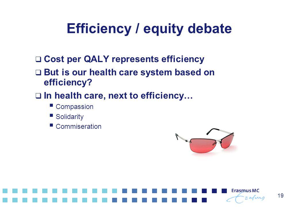 Efficiency / equity debate