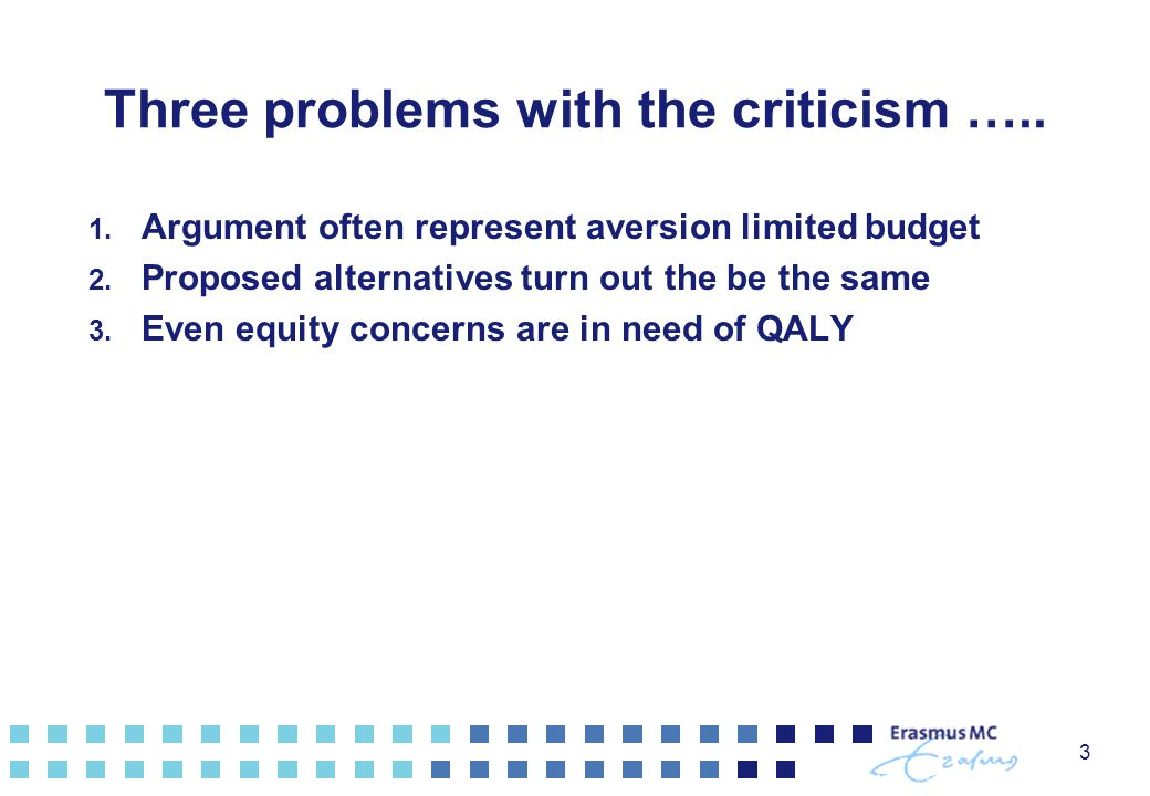 Three problems with the criticism …..