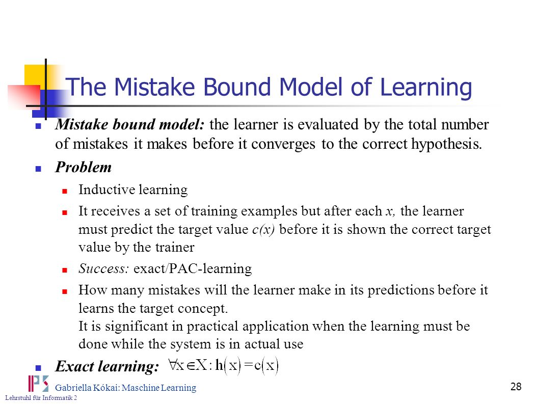 The Mistake Bound Model of Learning