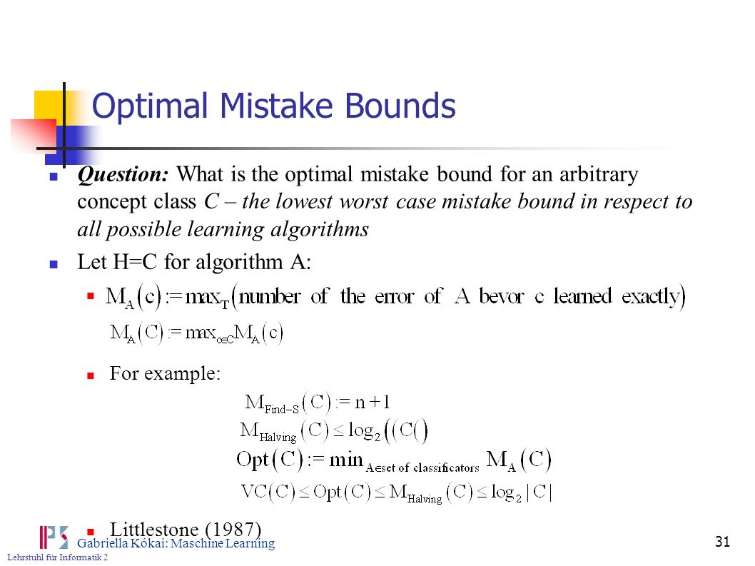 Optimal Mistake Bounds