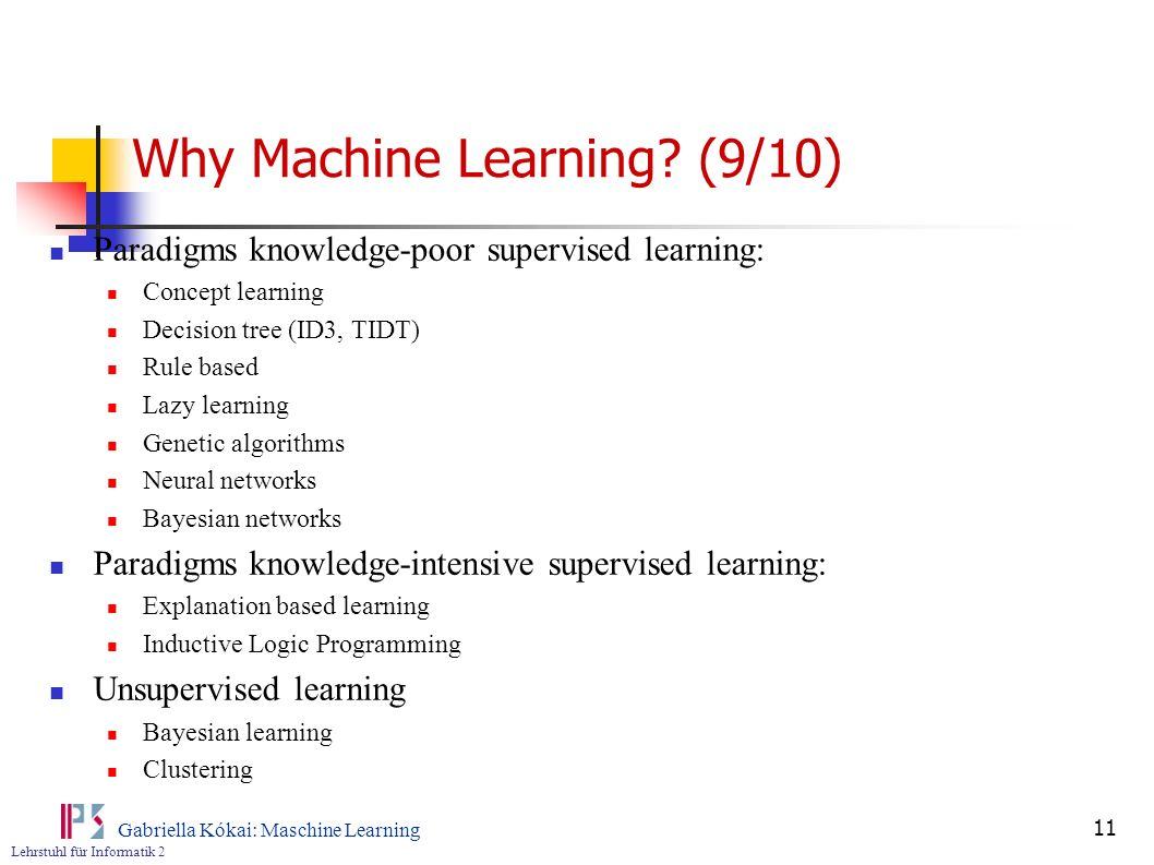 Why Machine Learning (9/10)