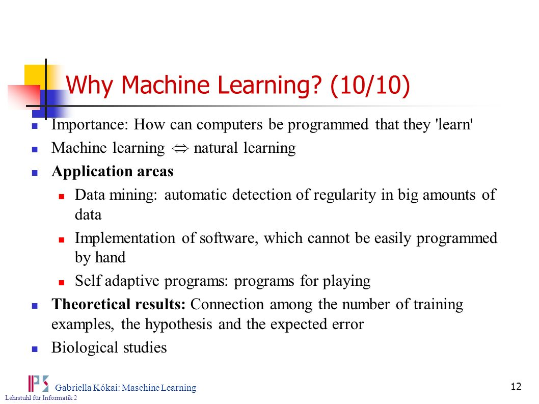 Why Machine Learning (10/10)
