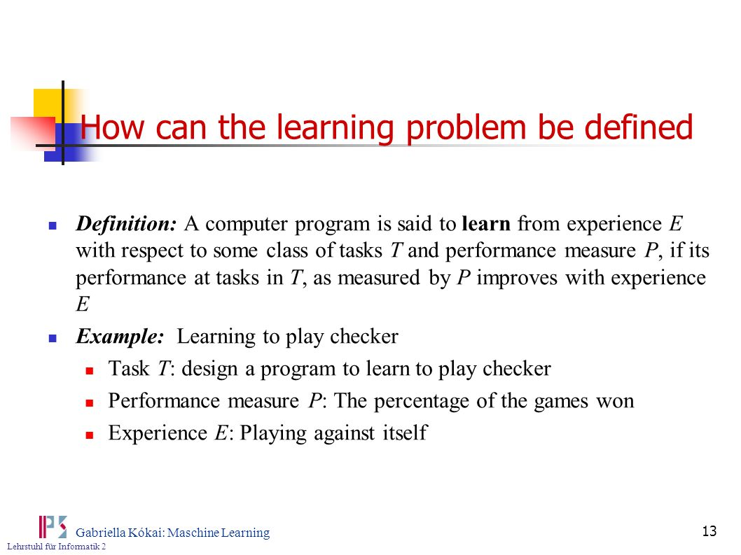 How can the learning problem be defined