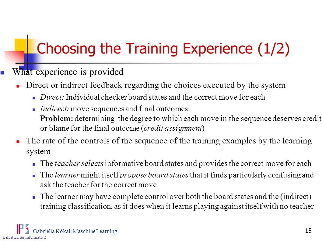 Choosing the Training Experience (1/2)