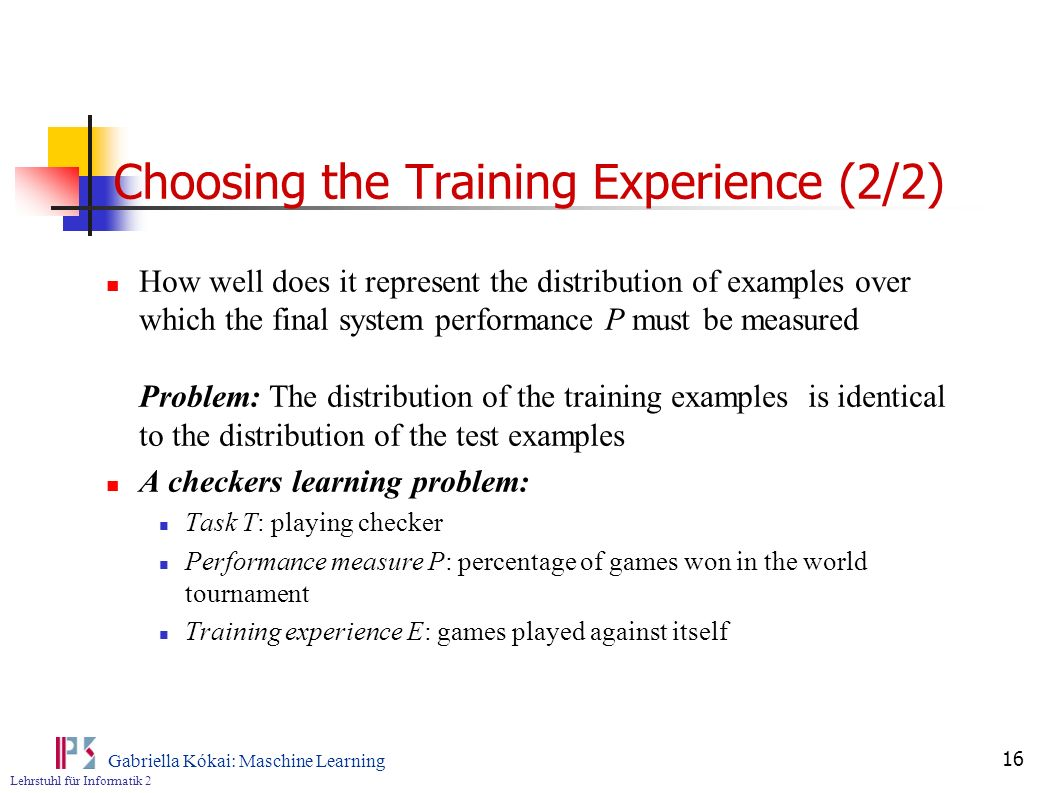 Choosing the Training Experience (2/2)