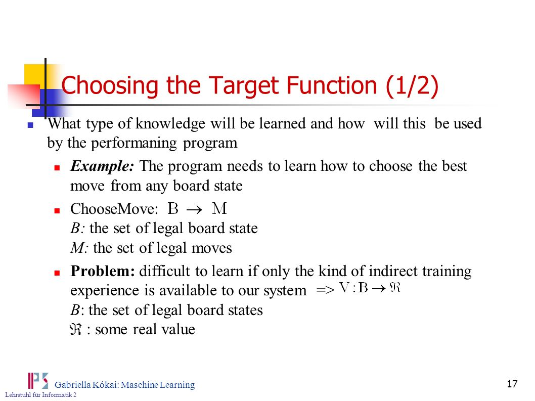 Choosing the Target Function (1/2)