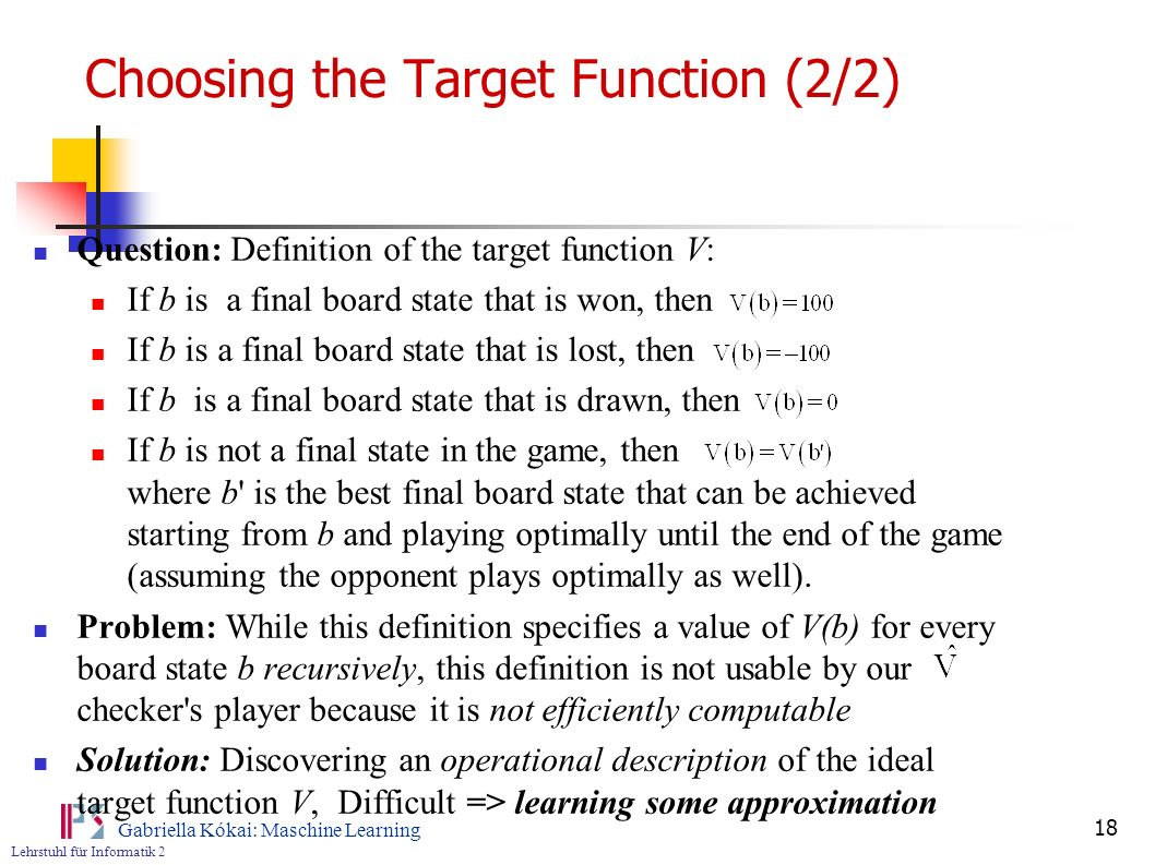 Choosing the Target Function (2/2)