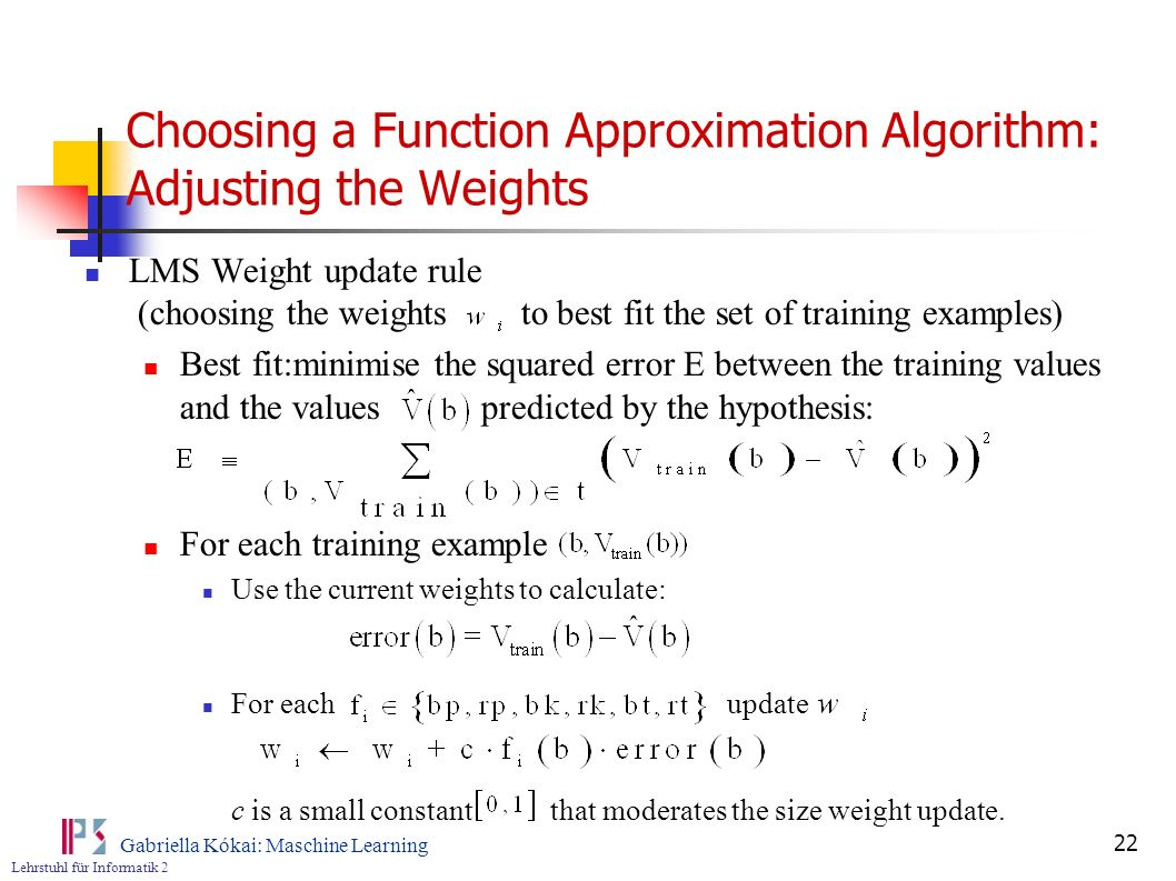 Choosing a Function Approximation Algorithm: Adjusting the Weights