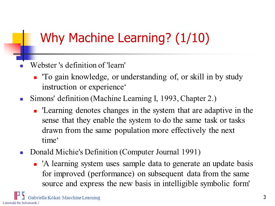 Why Machine Learning (1/10)