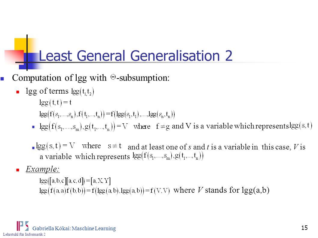 Least General Generalisation 2