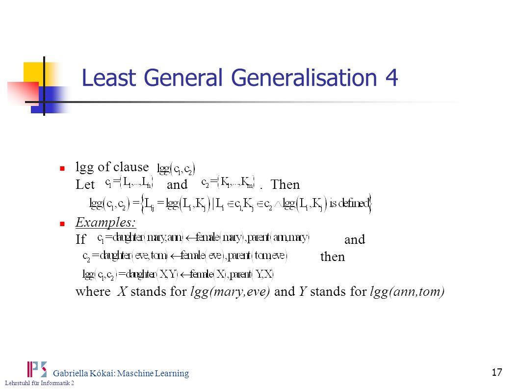 Least General Generalisation 4