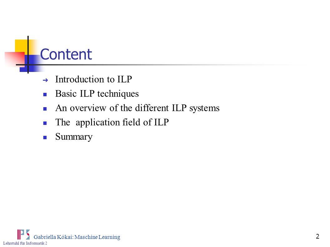 Content Introduction to ILP Basic ILP techniques